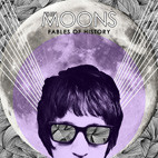 The Moons: Fables of History