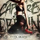 Capture The Crown: 'Til Death