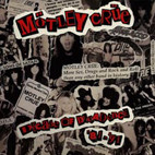 Mötley Crüe: Decade Of Decadence '81-'91