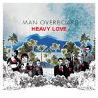 Man Overboard: Heavy Love