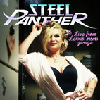 Steel Panther: Live From Lexxi's Mom's Garage