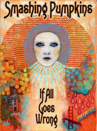 The Smashing Pumpkins: If All Goes Wrong [DVD]