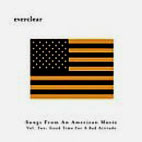 Everclear: Songs From An American Movie Vol. 2 - Good Time Fo