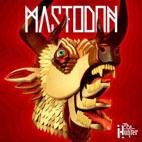 Mastodon: The Hunter