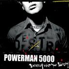 Powerman 5000: Destroy What You Enjoy