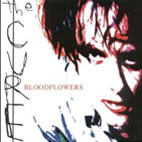 The Cure: Bloodflowers