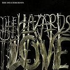 The Decemberists: The Hazards Of Love