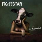 Fightstar: Be Human