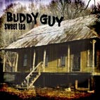 Buddy Guy: Sweet Tea