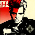Billy Idol: The Very Best Of Billy Idol: Idolize Yourself