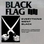 Black Flag: Everything Went Black