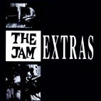 The Jam: Extras: A Collection Of Rarities