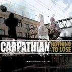 Carpathian: Nothing To Lose