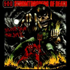 S.O.D.: Bigger Than The Devil