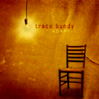 Trace Bundy: Adapt