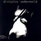 Divinyls: Underworld