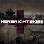 Her Bright Skies: A Sacrament; Ill City