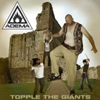 Adema: Topple The Giants