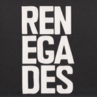 Renegades: The Renegadess