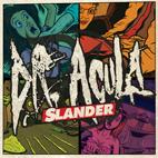Dr. Acula: Slander