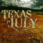 Texas in July: Salt Of The Earth