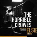 The Horrible Crowes: Elsie