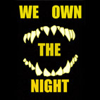We Own The Night: Regrets