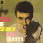 João Gilberto: Chega De Saudade