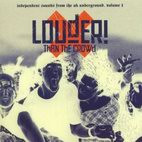 Various Artists: Louder Than The Crowd Vol. 1