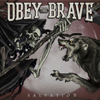 Obey the Brave: Salvation