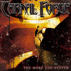 Carnal Forge: The More You Suffer