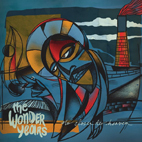 The Wonder Years: No Closer To Heaven