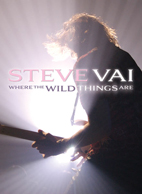 Steve Vai: Where The Wild Things Are [DVD]