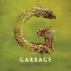 Garbage: Strange Little Birds