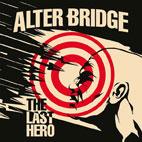 Alter Bridge: The Last Hero