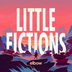 Elbow: Little Fictions