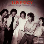 Loverboy: Lovin' Every Minute of It