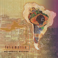 Felix Martin: Mechanical Nations