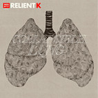 Relient K: Collapsible Lung