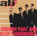 AFI: Answer That And Stay Fashionable