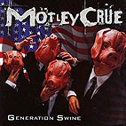 Mötley Crüe: Generation Swine