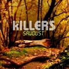 The Killers: Sawdust