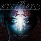 Saliva: Under Your Skin