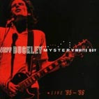 Jeff Buckley: Mystery White Boy: Live '95-'96