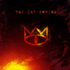 The Cat Empire: The Cat Empire