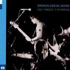 Broken Social Scene: You Forgot It In People