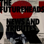 The Futureheads: News And Tributes