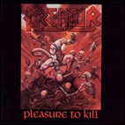 Kreator: Pleasure To Kill