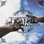 I Killed the Prom Queen: Music For The Recently Deceased
