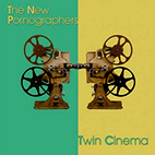 The New Pornographers: Twin Cinema